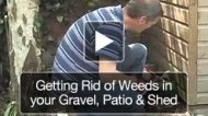 Get Rid of Weeds in your Paving, patio and by the Garden Shed